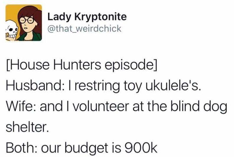 House Hunters be like meme
