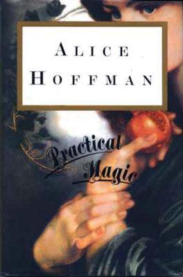 Practical Magic novel by Alice Hoffman