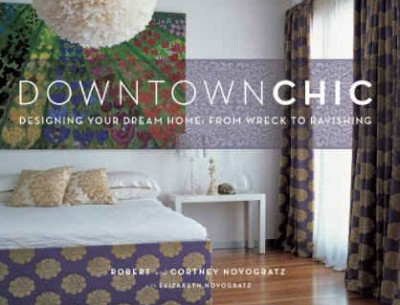 cover of book called Downtown Chic