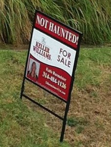 Not Haunted real estate sign