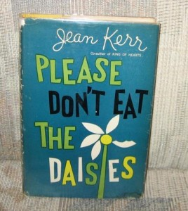 Please Don't Eat the Daisies-Jean Kerr