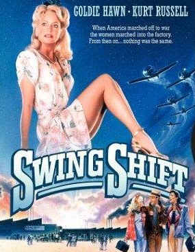 Swing Shift movie poster Goldie Hawn