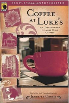 coffee at luke's book of gilmore girls essays jennifer crusie