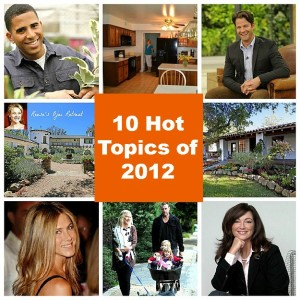 10 Hot House Topics 2012