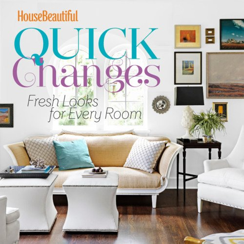 House Beautiful Quick Changes book cover
