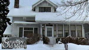 The Grumpy Old Men movie house exterior