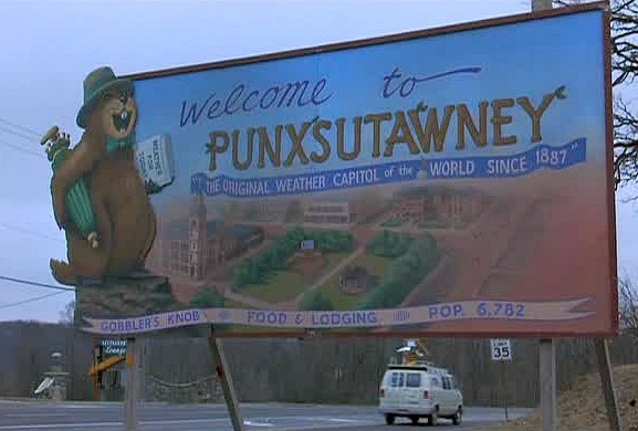 Welcome to Punxsutawney sign Groundhog Day