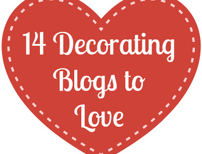 14 Decorating Blogs I Love This February