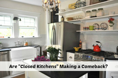 Closed Kitchens vs Open Concept