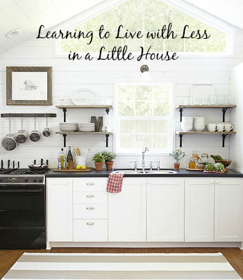 Learning to Live in a Little House