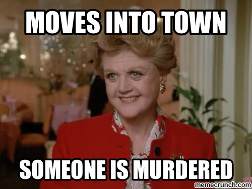 moves into town someone is murdered