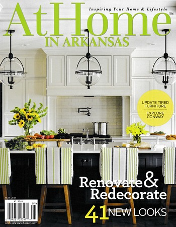 At Home in Arkansas Magazine May 2015 Issue
