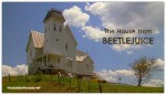 Beetlejuice movie house E Corinth Vermont