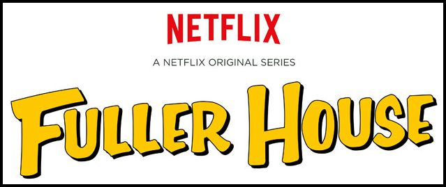 Fuller House Netflix Coming 2016 Logo