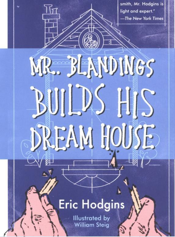 Eric Hodgins Bestselling Book Blandings Builds Dream House