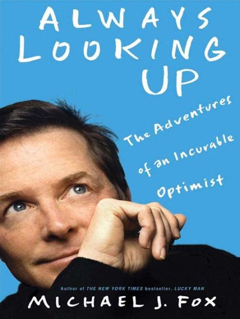 "Michael J Fox ""Always Looking Up"" Book"