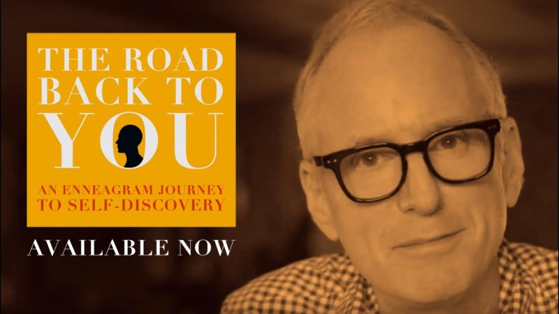 The Road Back to You by Ian Morgan Cron (Enneagram Book)