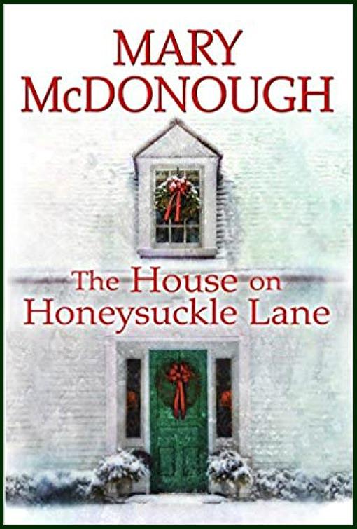House on Honeysuckle Lane novel