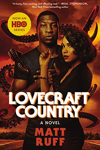 Lovecraft Country novel by Matt Ruff
